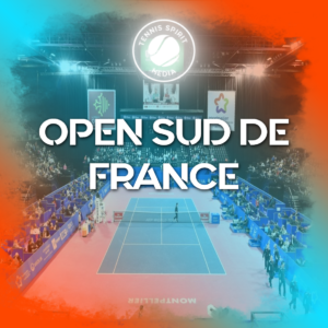 TENNIS_SPIRIT_open-sud-de-france-montpellier-2021
