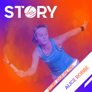 STORY-Tennis-Spirit-ALICE-ROBBE-Media-Info-Actu-Live-Direct-Info-Evenement-match-résultat-classement