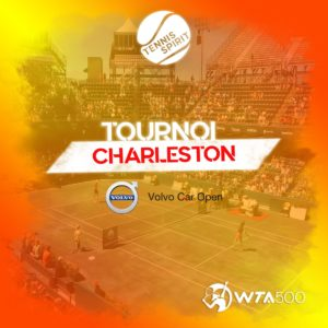 TOURNOI-2021-Charleston-Angleterre-WTA-500-Volvo-Car-Open-Tennis-Spirit-Media-Actu-Info-Direct-Live-Score
