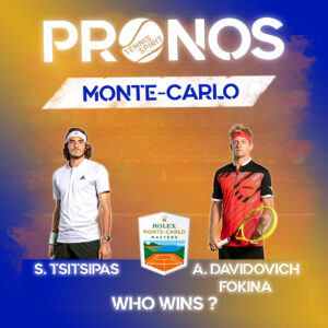 Post-Prono-Pronostic-Pari-sportif-Tennis-Match-Tsitsipas-Davidovich-Fokina-Quart-de-final-Monte-Carlo-2021-Tennis-Spirit-Media-Actu-Info-Direct-Live-Score