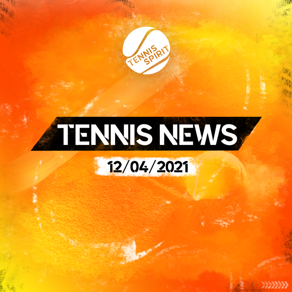Post-Tennis-Spirit-News-12:04:2021-Actu-tennis-jour-quotidien-score-info-media-tournois-Direct-Live