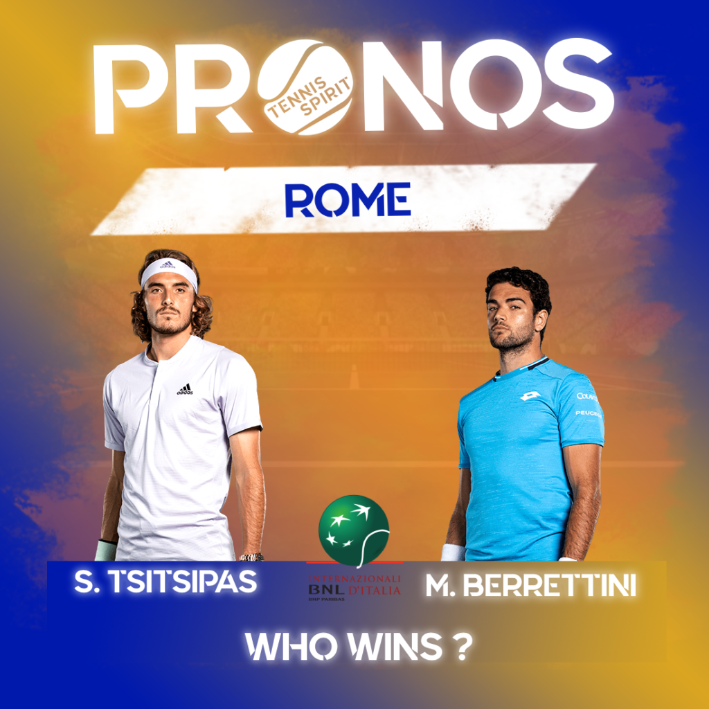 Post-Prono-Pronostic-Pari-sportif-Tennis-Match-Tsitsipas-Berrettini-3ème-Tour-Rome-2021-Tennis-Spirit-Media-Actu-Info-Direct.