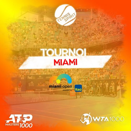 TOURNOI-2021-Miami-Masters 1000-ATP-WTA-Tennis-Spirit-Media-Actu-Info-Direct-Live-Score